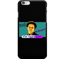 FOR YOUR HEALTH Check It Out! With Dr. Steve Brule 90's Design by SmashBam iPhone Case/Skin
