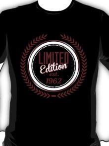 Limited Edition est.1962 T-Shirt