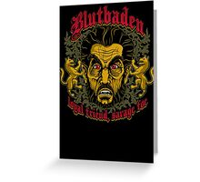 Blutbaden Greeting Card