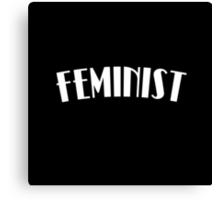 I'm A Feminist (Redux) Canvas Print