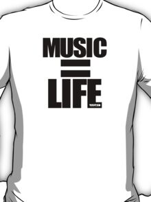 VURSAFIED - MUSIC = LIFE (BLACK) T-Shirt