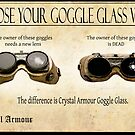 Steampunk:  Goggle Glass by Jon Burke