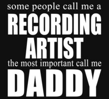 Some People Recording Artist T-shirt by musthavetshirts