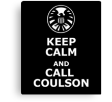 Keep calm and call coulson Canvas Print