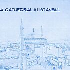 St Sophia Cathedral in Istanbul - BluePrint Drawing by Adam Asar