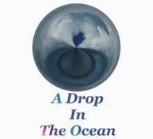 A Drop In The Ocean - T-shirt T-Shirt