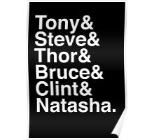 Tony & Steve & Thor & Bruce & Clint & Natasha. (inverse) Poster