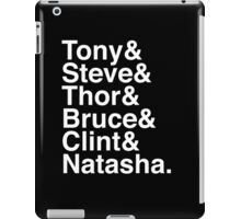 Tony & Steve & Thor & Bruce & Clint & Natasha. (inverse) iPad Case/Skin