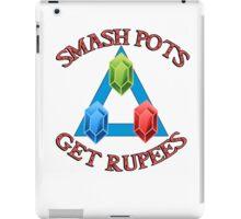 Smash Pots, Get Rupees - legend of Zelda Quote iPad Case/Skin