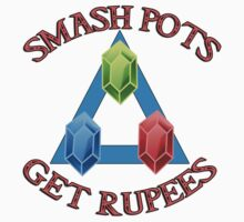Smash Pots, Get Rupees - legend of Zelda Quote by bakery