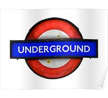 Isolated Grungy London Underground Sign Poster