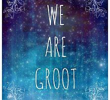 WE ARE GROOT by scarletprophesy