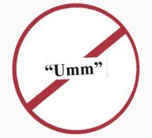 "We Are Anti-""Umm"" by siara"