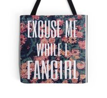 'Scuse Me While I Fangirl 2 Tote Bag