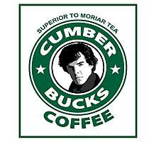 Cumberbucks Coffee - Superior to  Moriar Tea Photographic Print