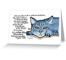 The Naming of Cats (Eliot's Cats Series) Greeting Card