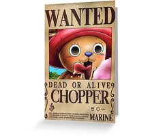 WANTED ! Chopper - One Piece Greeting Card