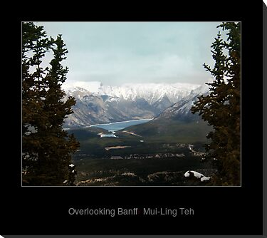 """Overlooking Banff"" by Mui-Ling Teh"