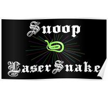 Snoop Laser Snake Poster