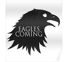 the Eagles are Coming ! Poster