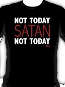 Bianca Del Rio - Not today, Satan T-Shirt