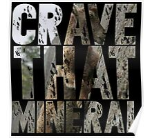Do You Crave That Mineral? Poster