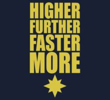 Higher Further Faster More by psychoandy