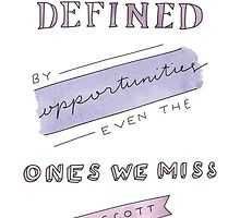Our Lives are Defined. by MelodyTruong