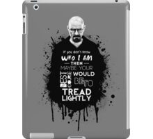 Breaking Bad - Tread Lightly iPad Case/Skin