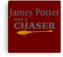 James Potter was a Chaser Canvas Print
