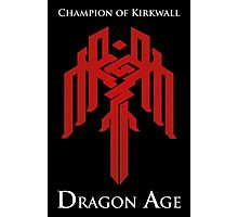 Champion of Kirkwall Dragon Age 2 white text Photographic Print