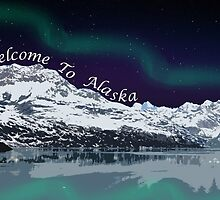 Welcome To Alaska  by trailofwonders