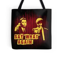 "Jules and Vincent ""Say wHat again"" Tote Bag"