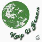 Keep It Green by Diana Symes