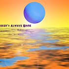 the sun doesn't always shine by GolemAura