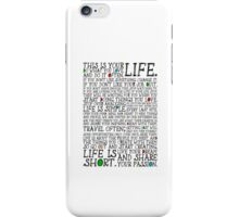 This Is Your Life. iPhone Case/Skin