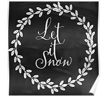 Let It Snow Chalkboard Winter Holiday Design Poster