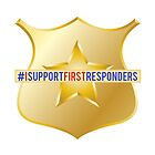 I Support First Responders by mralan