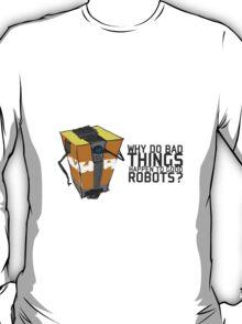 ClapTrap Troubles T-Shirt