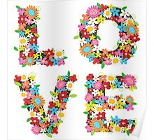 LOVE Spring Flowers Poster