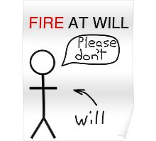 Fire at Will Poster