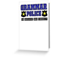 Grammar police - to observe and correct Greeting Card