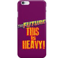 The Future, THIS IS HEAVY iPhone Case/Skin