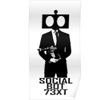 Social Bot 73XT Laser Agent Poster