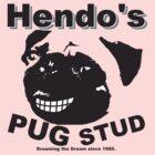 Hendos PUG STUD by Shane Henderson