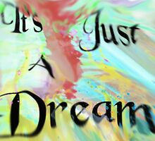 It's Just A Dream [Warped] by CiipherZer0