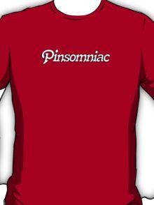 Pinsomniac - I am a Pinterest Addict T-Shirt