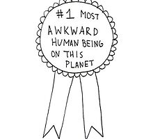 #1 Most Awkward Human Being Award Ribbon by Rheanna Soo