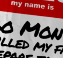 Hello My Name Is Inigo Montoya - The Princess Bride Sticker
