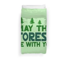 May The Forest Be With You Duvet Cover